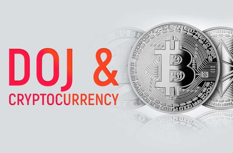 Contextualizing the DOJ's 2020 Cryptocurrency Enforcement Framework